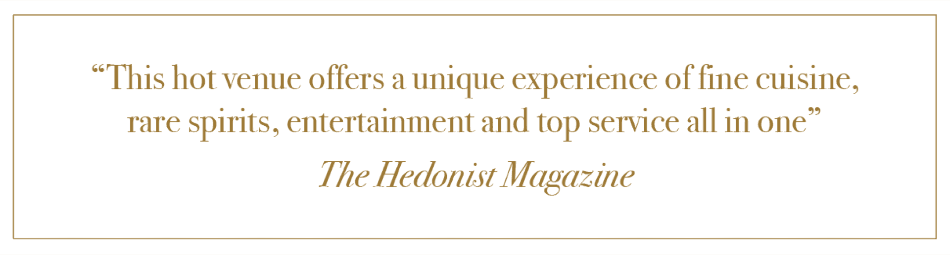 A Review from The Hedonist Magazine