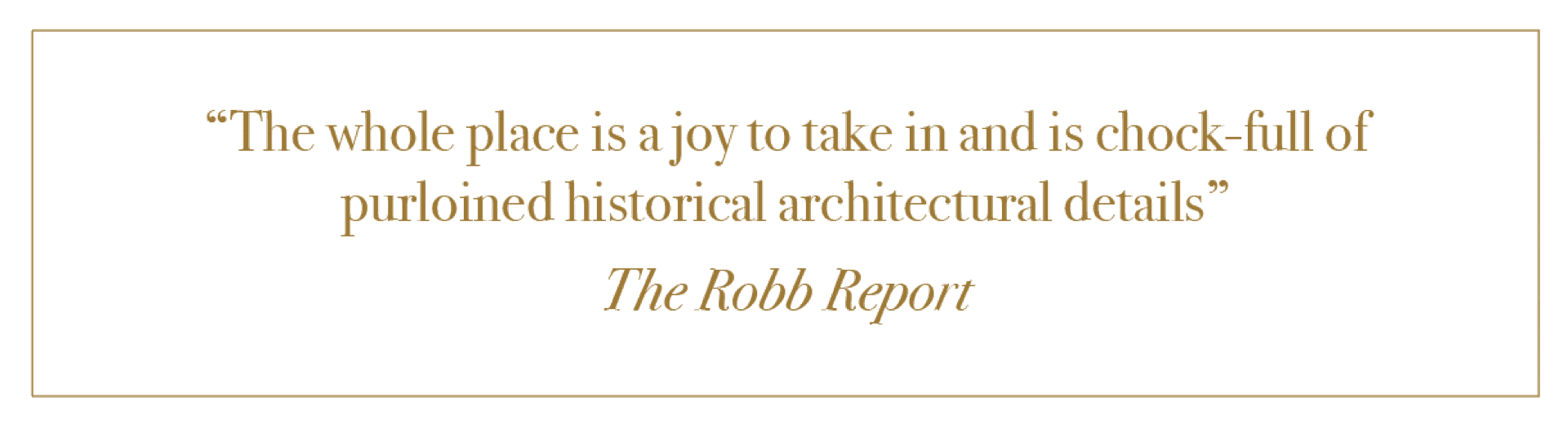 A Review from The Robb Report